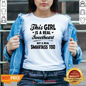 Nice This Girl Is A Real Sweetheart But A Real Smartass Too V-neck- Design by Habittees.com