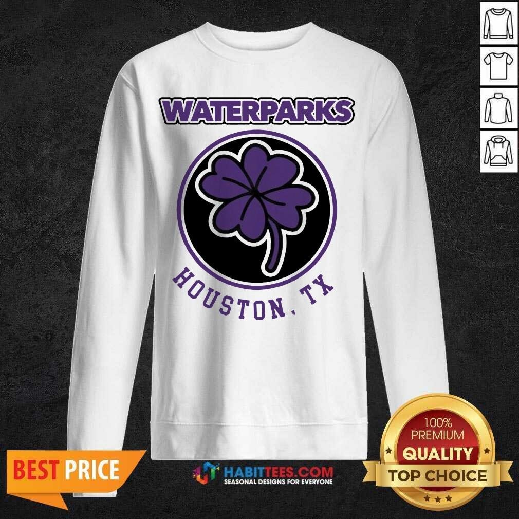 Official Clover Leaf Waterparks Houston Tx Sweatshirt - Design by Habittees.com