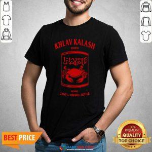 Official Khlav Kalash Vendor We Have 100% Crab Juice Shirt - Design by Habittees.com