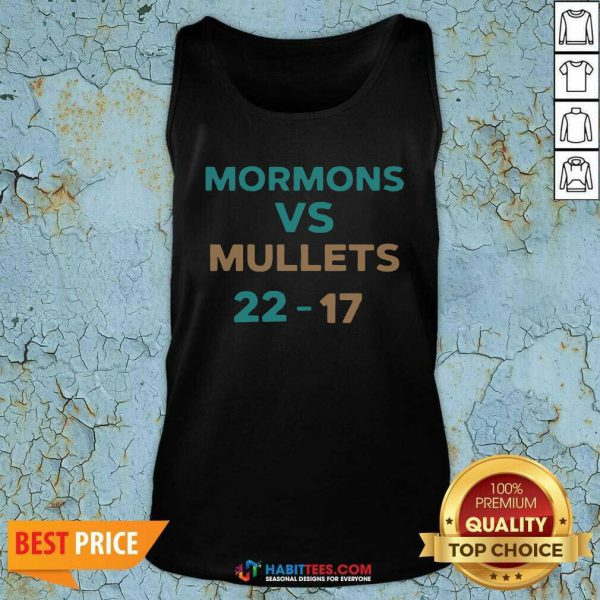 Official Mormons Vs Mullets 22-17 Tank Top- Design by Habittees.com