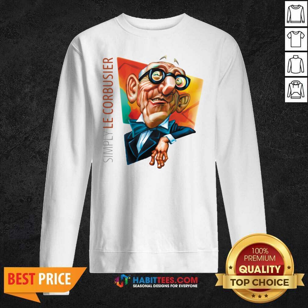 Original Simply Le Corbusier 2020 Sweatshirt - Design by Habittees.com