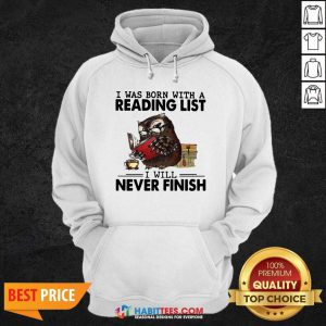 Owl I Was Born With A Reading List I Will Never Finish Hoodie - Design by Habittees.com