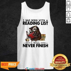 Owl I Was Born With A Reading List I Will Never Finish Tank Top - Design by Habittees.com