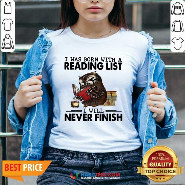 Owl I Was Born With A Reading List I Will Never Finish V-neck - Design by Habittees.com