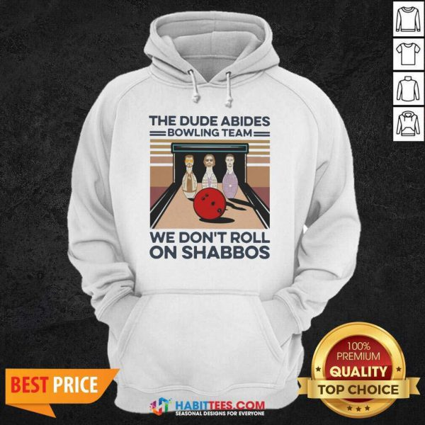 The Dude Abides Bowling Team We Don't Roll On Shabbos Vintage Hoodie - Design by Habittees.com
