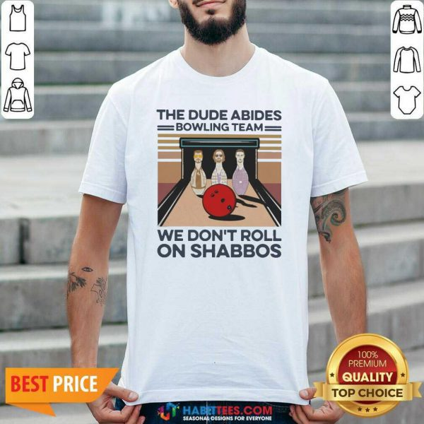 The Dude Abides Bowling Team We Don't Roll On Shabbos Vintage Shirt - Design by Habittees.com