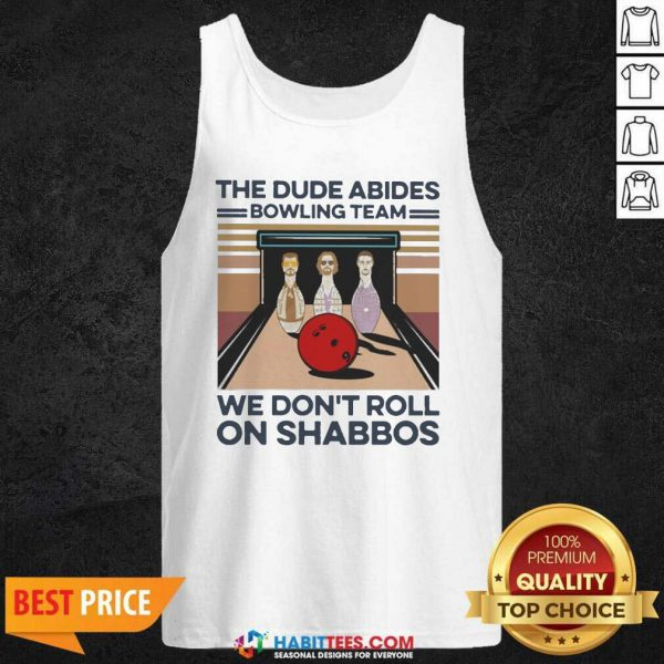 The Dude Abides Bowling Team We Don't Roll On Shabbos Vintage Tank Top - Design by Habittees.com