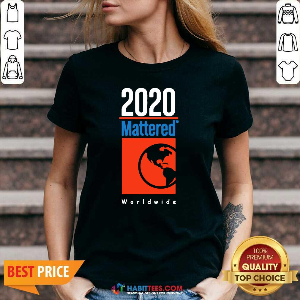 Top 2020 Mattered Worldwide V-neck - Design by Habittees.com