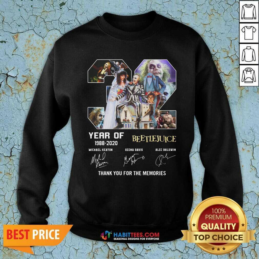 Top 32 Years Beetlejuice 1988 2020 Thanks Memories Sweatshirt - Design by Habittees.com