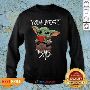 Top Baby Yoda Hug Heart Best Dad Sweatshirt - Design by Habittees.com
