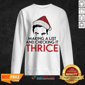 Top David Rose Make A List And Checking It Thrice Christmas Sweatshirt - Design by Habittees.com