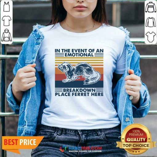 In The Event Of An Emotional Breakdown Place Ferret Here Vintage V-neck - Desisn By Habittees.com