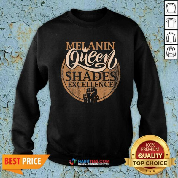 Awesome Melanin Queen Shades Of Excellence Strong Black Woman Fist Sweatshirt - Design by Habittees.com