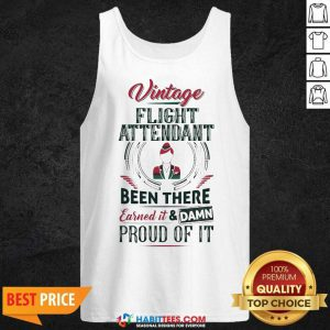 Awesome Vintage Flight Been There Earned Proud Of It Tank Top