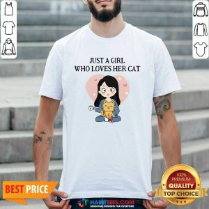 Chibi Girl Just A Girl Who Loves Her Cat 1 Shirt - Desisn By Habittees.com