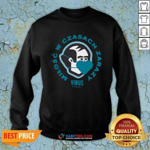 Dziedzic Pruski Virus Koszulka Meska 1 Sweatshirt - Desisn By Habittees.com