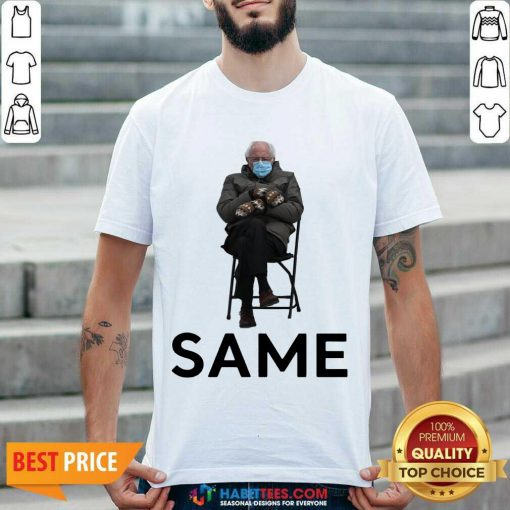 Good Bernie Sanders Mittens Same 2021 Shirt