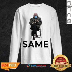 Good Bernie Sanders Mittens Same 2021 Sweatshirt