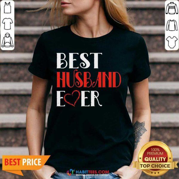 Good Best Husband Ever 45 V-neck
