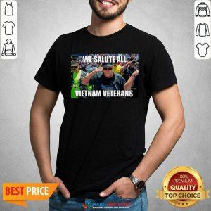 Good We Salute All Vietnam Veterans Shirt - Desisn By Habittees.com