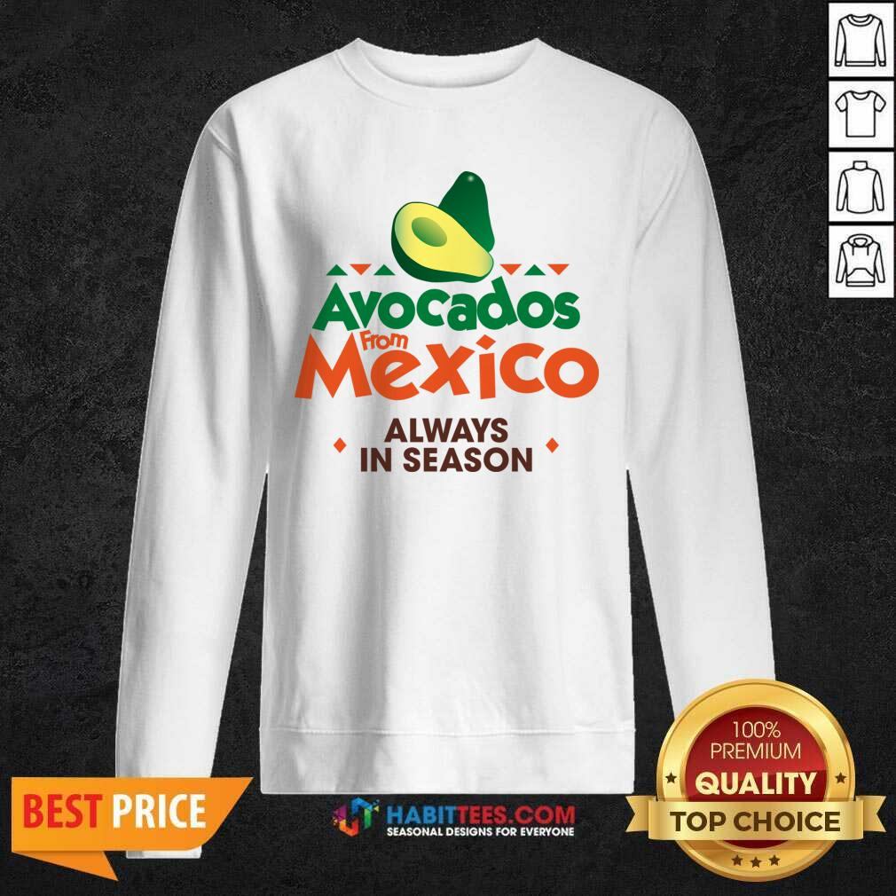 Hot Avocados From Mexico Great 21 Sweatshirt