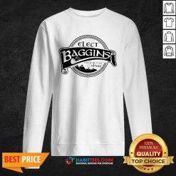 Hot Elect Baggins For A Better Shire 1 Sweatshirt - Desisn By Habittees.com