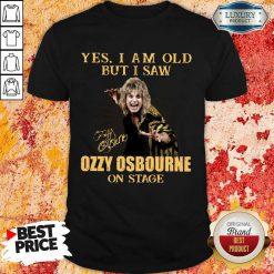 Hot Old But I Saw Ozzy Osbourne On Stage 2 Shirt