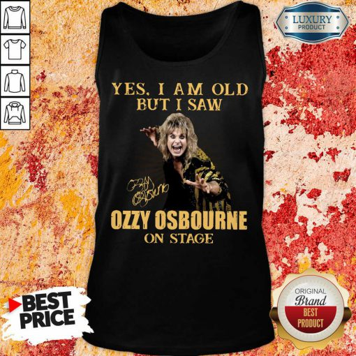 Hot Old But I Saw Ozzy Osbourne On Stage 2 Tank Top