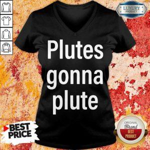 Hot Plutes Gonna Plute 012 V-neck
