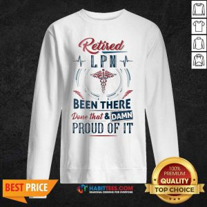 Hot Retirement LNP And Proud 123 Sweatshirt