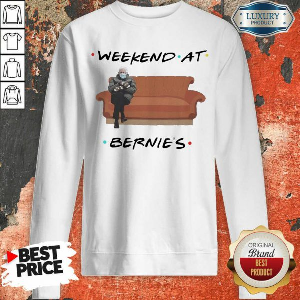 Hot Weekend At Bernies Wear Mask Covid 19 Sweatshirt