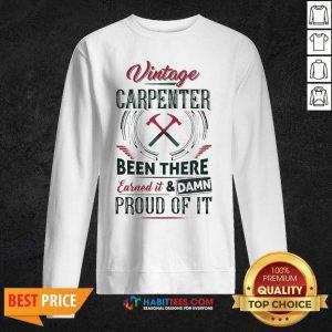 Nice Vintage Carpenter Been There Earned 2 Sweatshirt