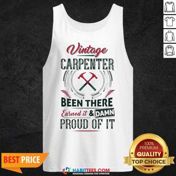 Nice Vintage Carpenter Been There Earned 2 Tank Top