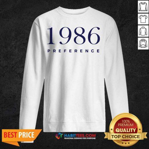 Official 1986 Preference Wonderful Sweatshirt