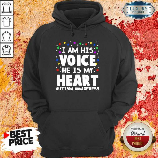 Official I Am His Voice He Is My Heart Autism Awareness Hoodie