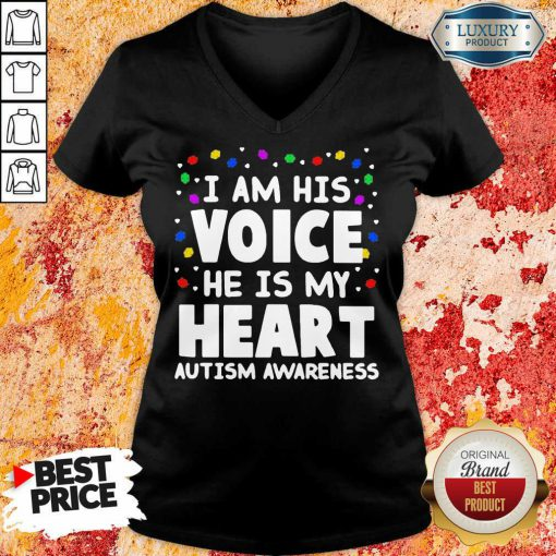 Official I Am His Voice He Is My Heart Autism Awareness V-neck