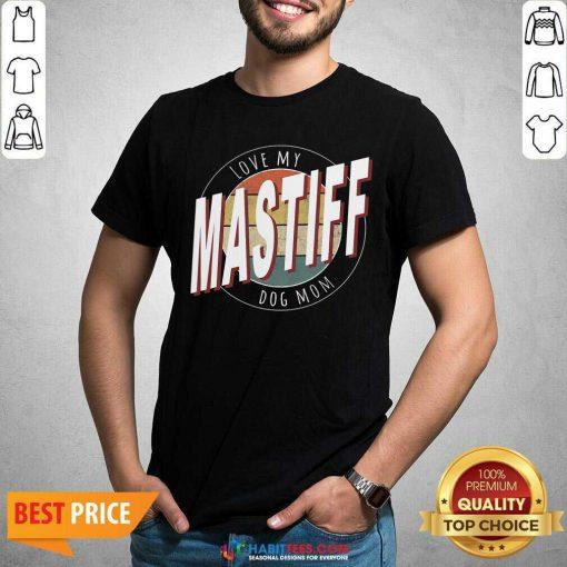 Premium Love My Mastiff Dog Mom Vintage Shirt - Design by Habittees.com