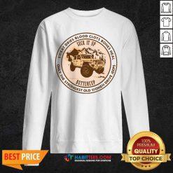 Premium Old Women Suck It Up Buttercup Sweatshirt