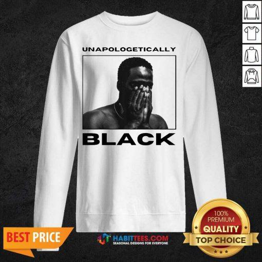 Premium Unapologetically Black Vip 1 Sweatshirt