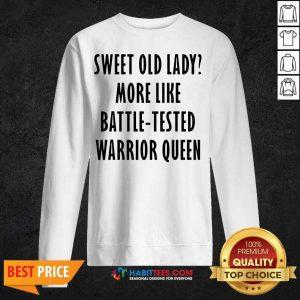 Pretty Sweet Like Battle Warrior Queen 55 Sweatshirt