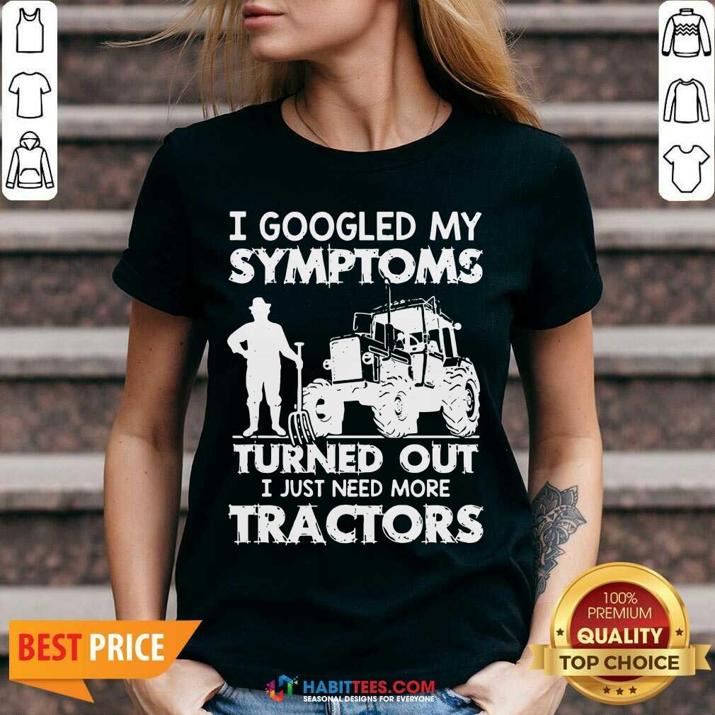 Pretty Symptoms Turns out Need Tractors 02 V-neck