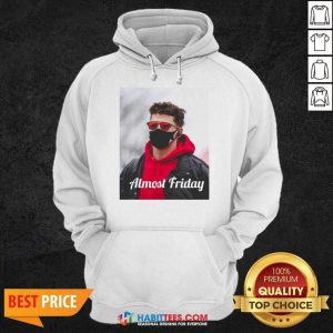Top Almost Friday Pregame Patrick 6 Hoodie