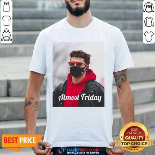 Top Almost Friday Pregame Patrick 6 Shirt