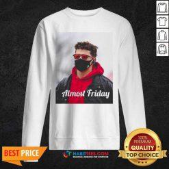 Top Almost Friday Pregame Patrick 6 Sweatshirt