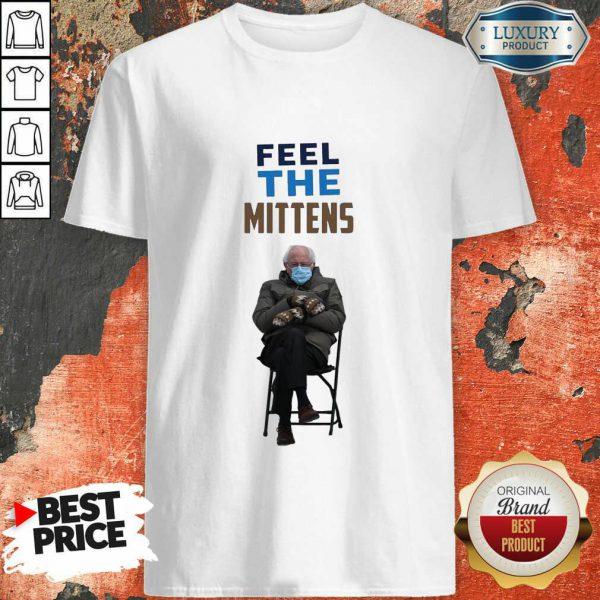 Top Feel The Mittens Bernie Sanders Shirt