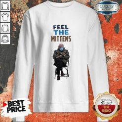 Top Feel The Mittens Bernie Sanders Sweatshirt