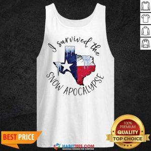 Funny I Survived The Snow Apocalypse Texas 01 Tank Top