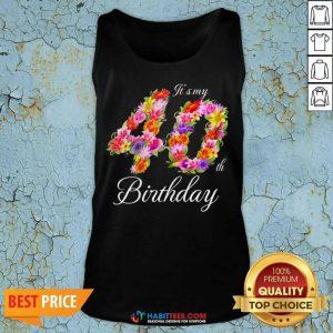 Funny My 40th Birthday 022 Tank Top