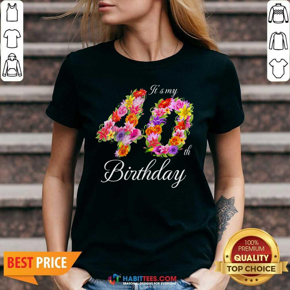 Funny My 40th Birthday 022 V-neck