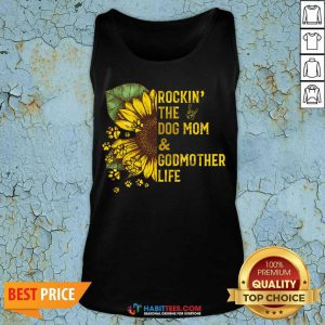 Happy Rockin The Dog Mom And Godmother Tank Top